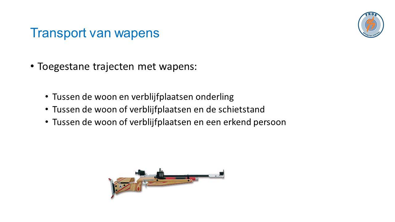Transport van wapens Toegestane trajecten met wapens: