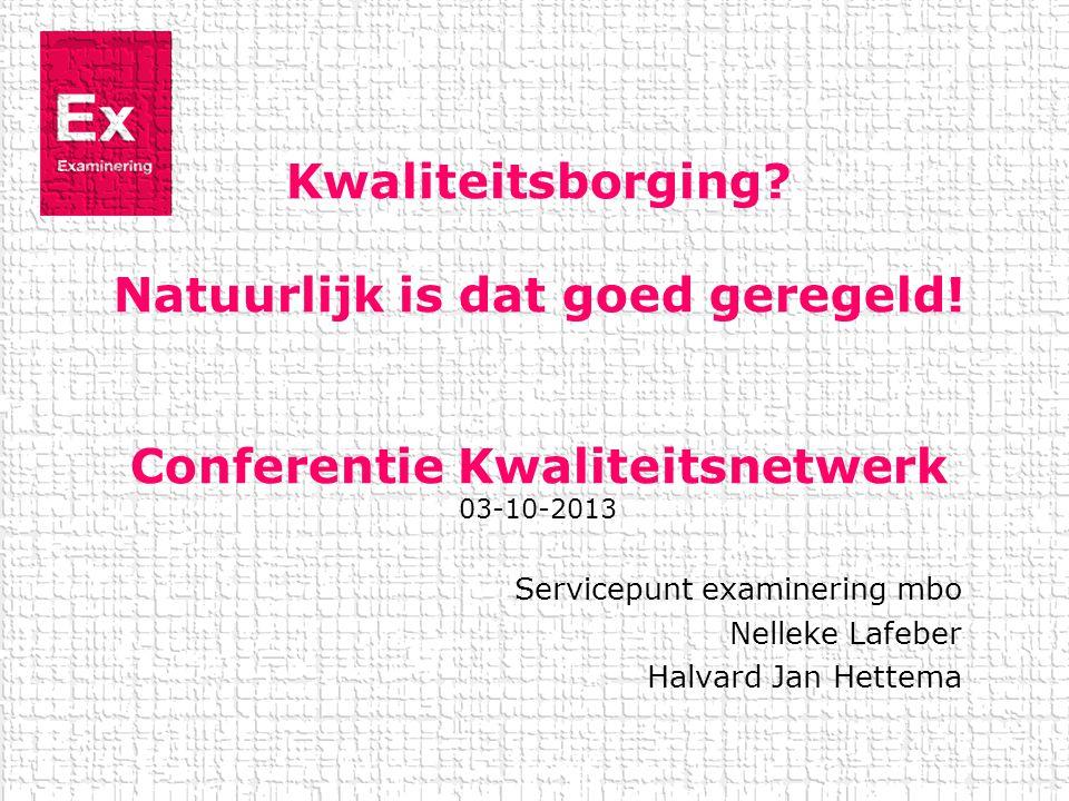 Servicepunt examinering mbo Nelleke Lafeber Halvard Jan Hettema