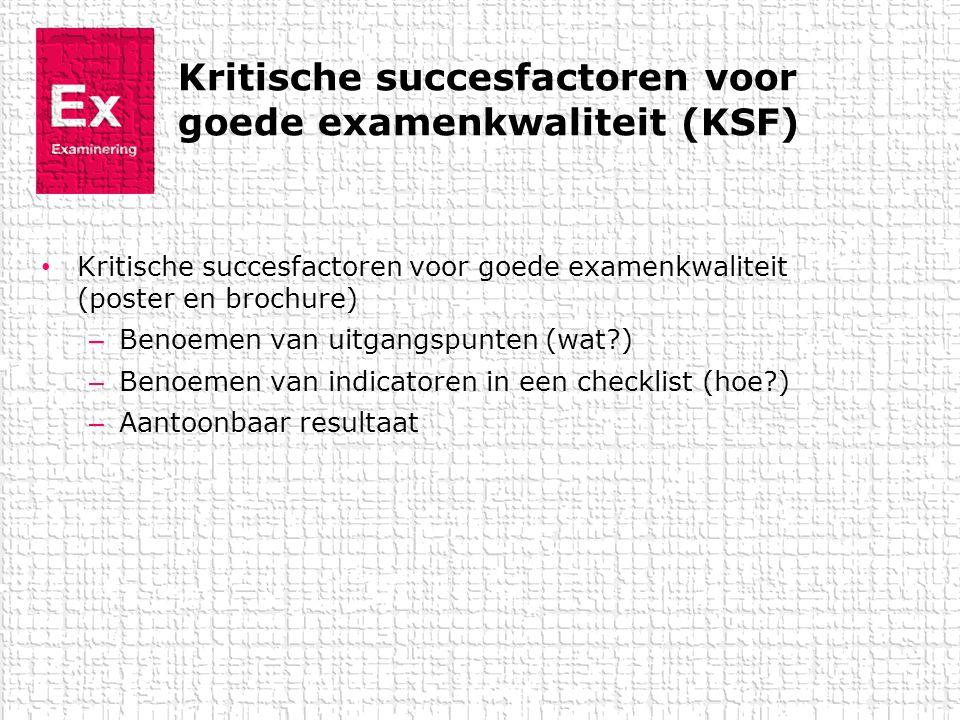 Kritische succesfactoren voor goede examenkwaliteit (KSF)