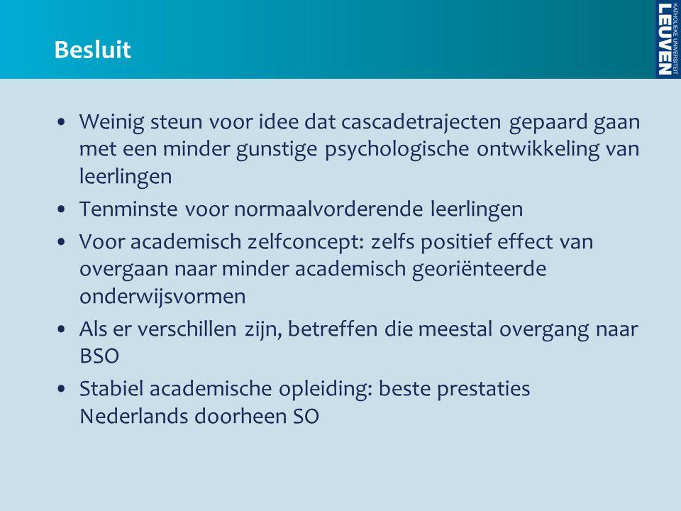 Besluit Weinig steun voor idee dat cascadetrajecten gepaard gaan met een minder gunstige psychologische ontwikkeling van leerlingen.