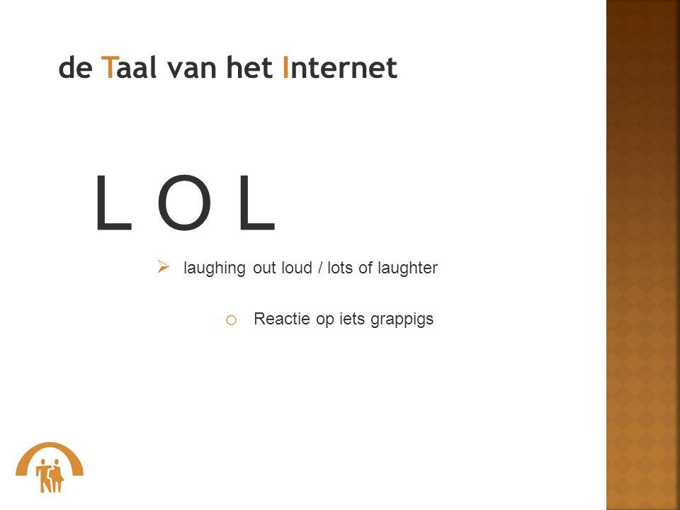 L O L de Taal van het Internet Reactie op iets grappigs