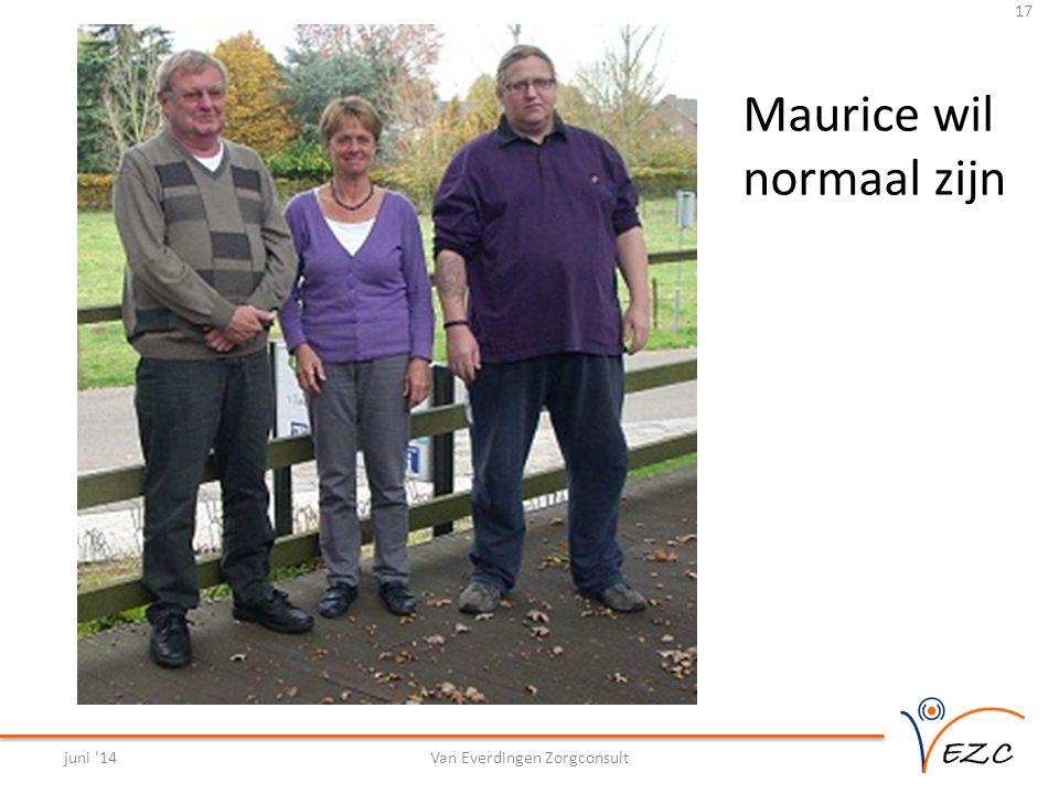 Maurice wil normaal zijn