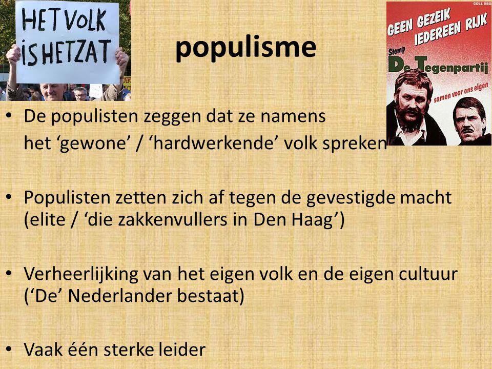 populisme De populisten zeggen dat ze namens