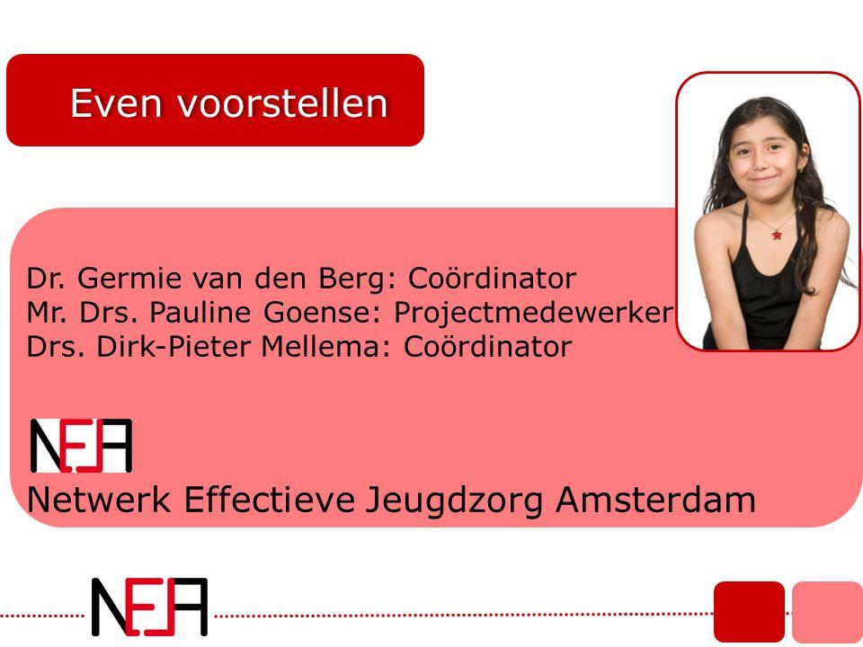 Even voorstellen Netwerk Effectieve Jeugdzorg Amsterdam