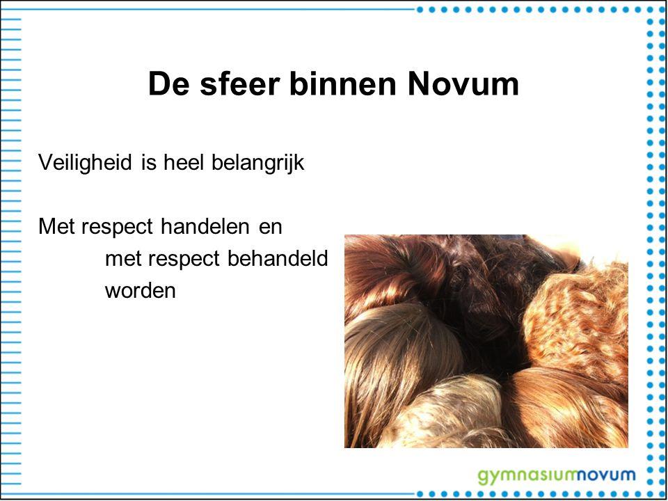De sfeer binnen Novum Veiligheid is heel belangrijk Met respect handelen en met respect behandeld worden