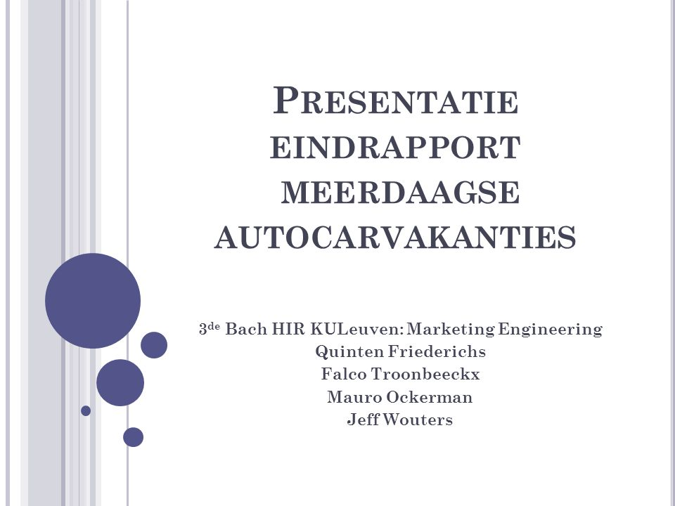 Presentatie eindrapport meerdaagse autocarvakanties