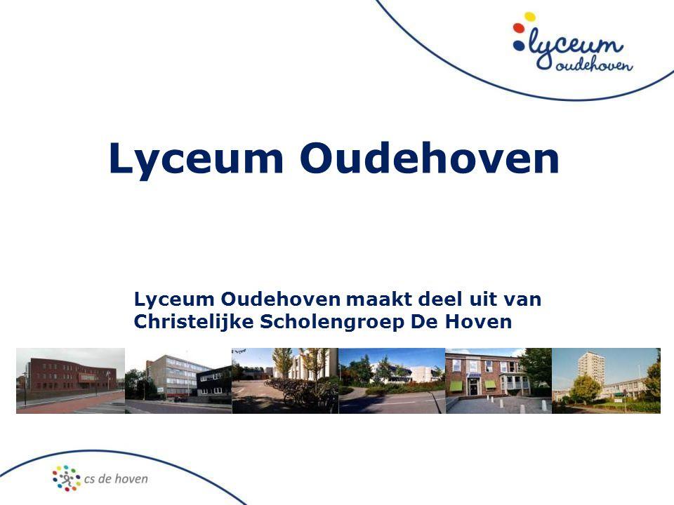 Lyceum Oudehoven Lyceum Oudehoven maakt deel uit van Christelijke Scholengroep De Hoven