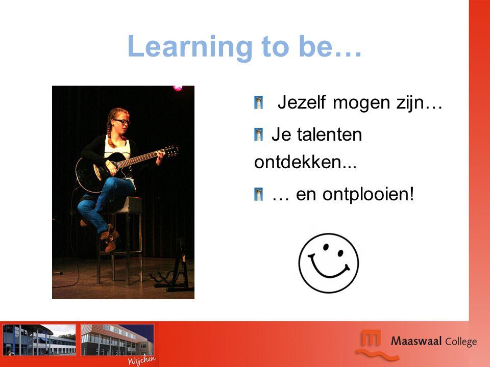 Learning to be… Jezelf mogen zijn… Je talenten ontdekken...