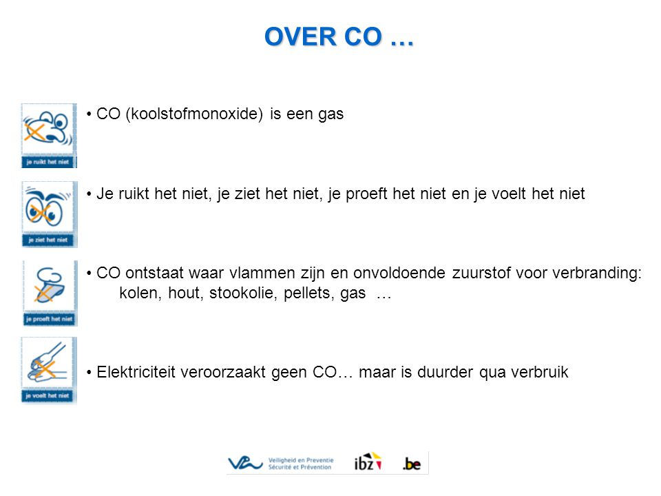 OVER CO … CO (koolstofmonoxide) is een gas