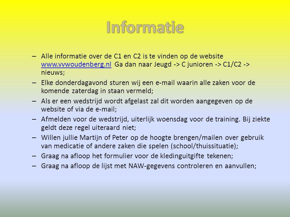 Informatie Alle informatie over de C1 en C2 is te vinden op de website www.vvwoudenberg.nl Ga dan naar Jeugd -> C junioren -> C1/C2 -> nieuws;