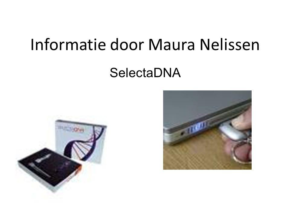 Informatie door Maura Nelissen