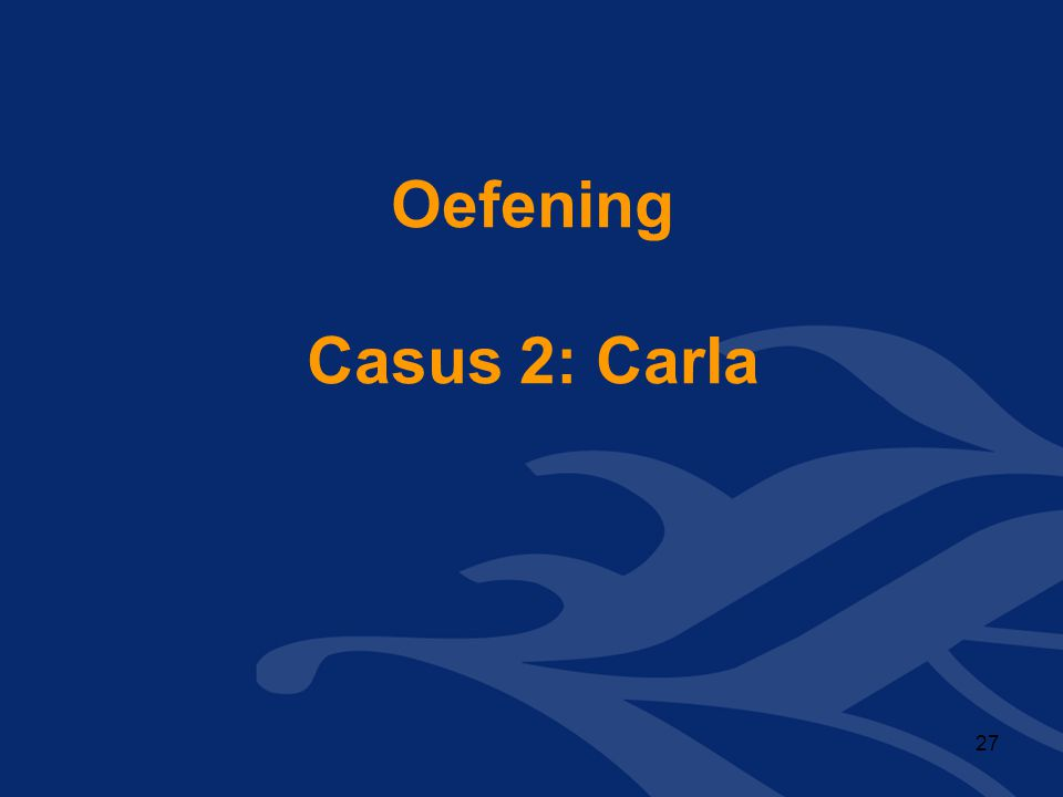 Oefening Casus 2: Carla