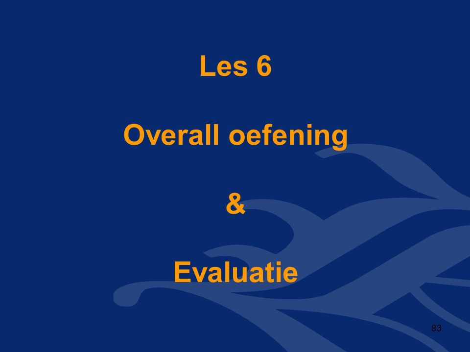 Les 6 Overall oefening & Evaluatie