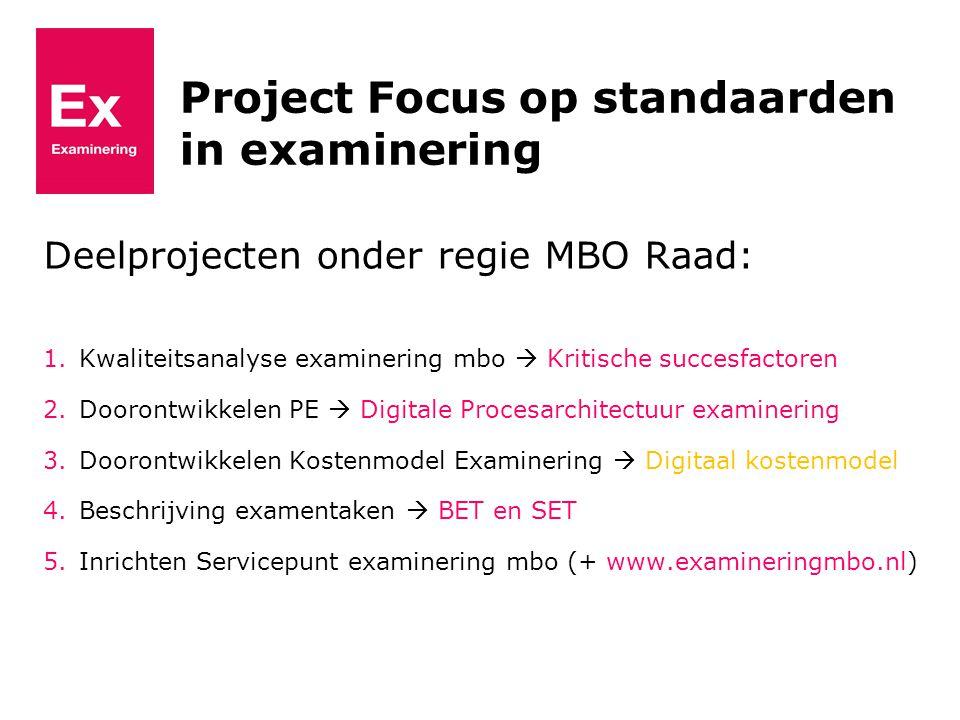 Project Focus op standaarden in examinering