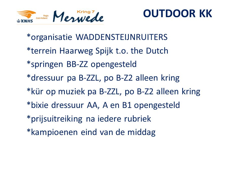 OUTDOOR KK *organisatie WADDENSTEIJNRUITERS