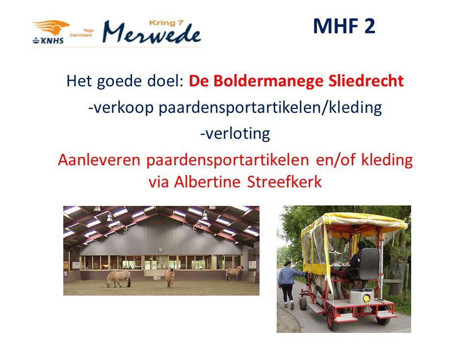 MHF 2 Het goede doel: De Boldermanege Sliedrecht