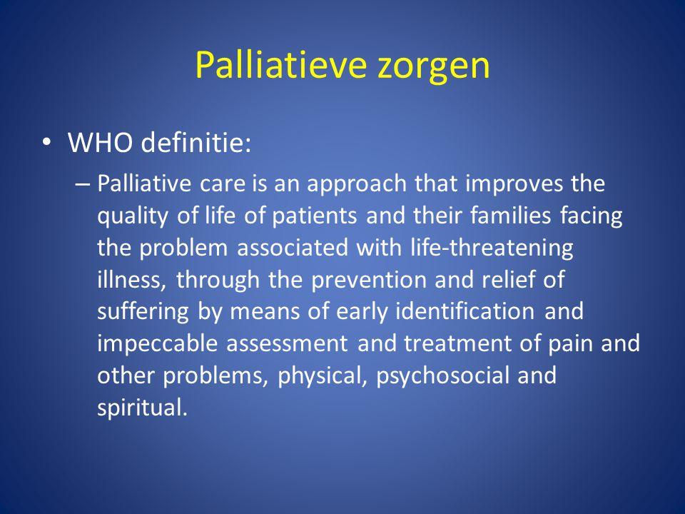 Palliatieve zorgen WHO definitie:
