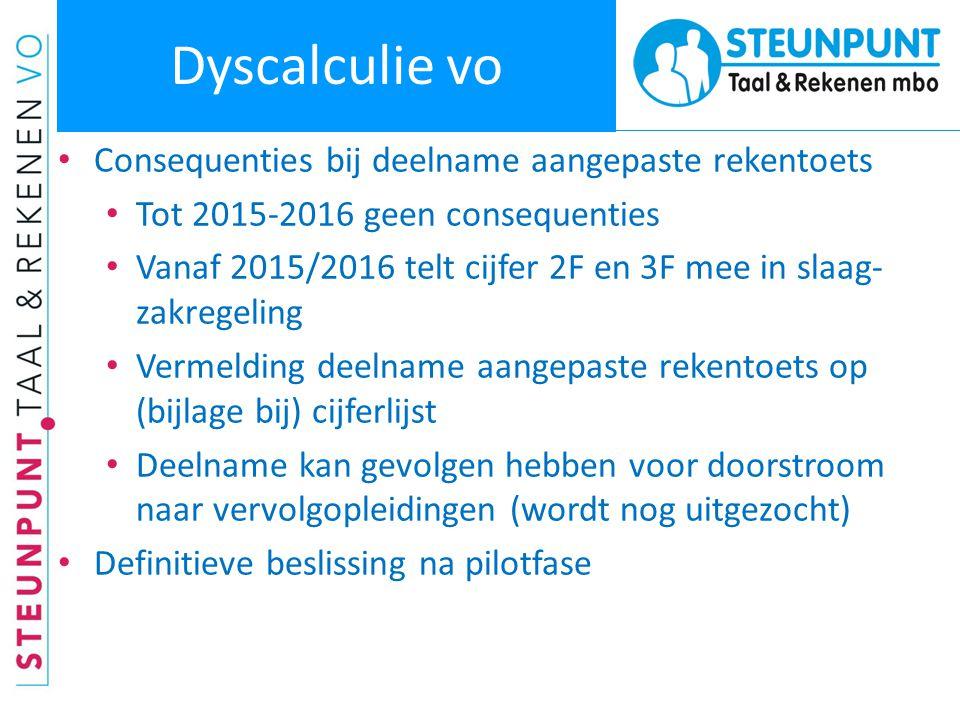 Dyscalculie vo Consequenties bij deelname aangepaste rekentoets