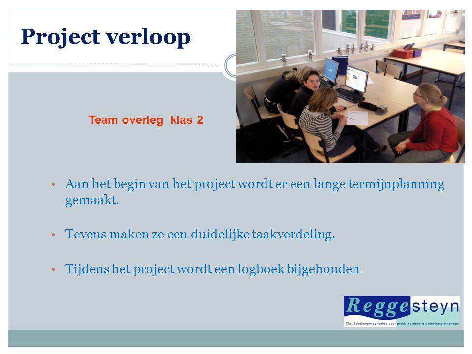 Project verloop Team overleg klas 2. Aan het begin van het project wordt er een lange termijnplanning gemaakt.
