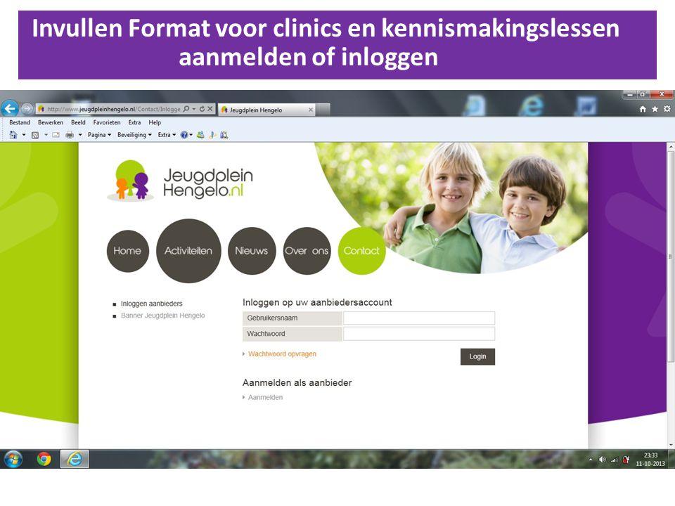 Invullen Format voor clinics en kennismakingslessen