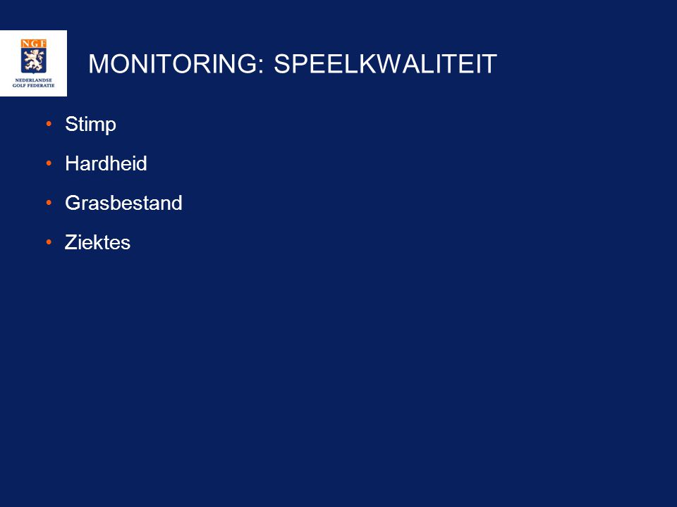 MONITORING: SPEELKWALITEIT