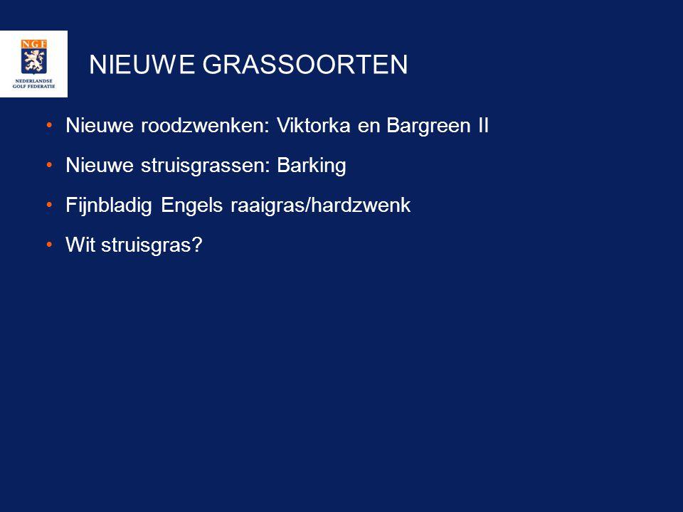 NIEUWE GRASSOORTEN Nieuwe roodzwenken: Viktorka en Bargreen II