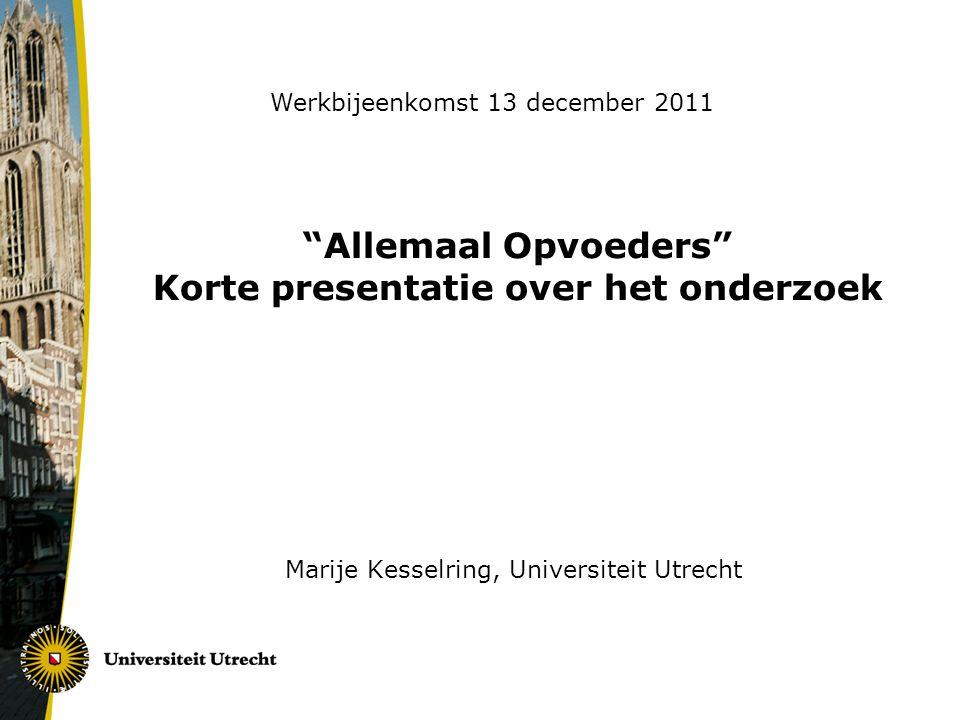 Allemaal Opvoeders Korte presentatie over het onderzoek