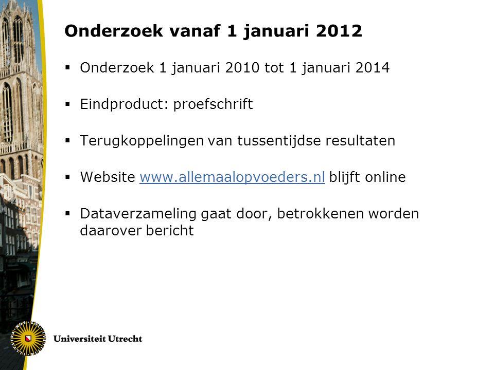 Onderzoek vanaf 1 januari 2012