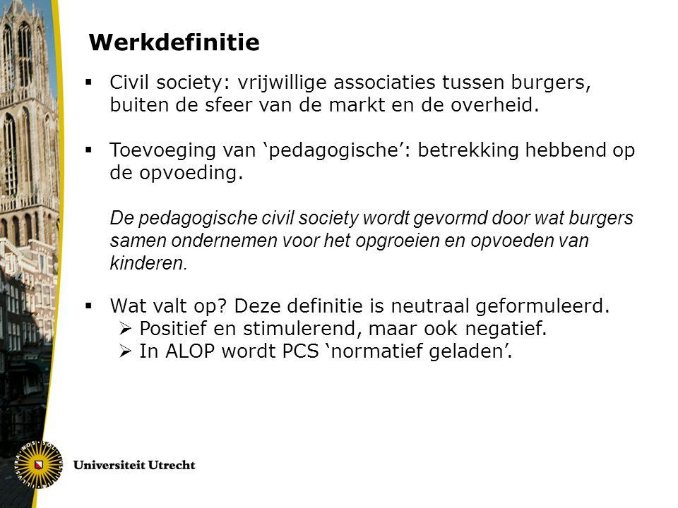 Werkdefinitie Civil society: vrijwillige associaties tussen burgers, buiten de sfeer van de markt en de overheid.