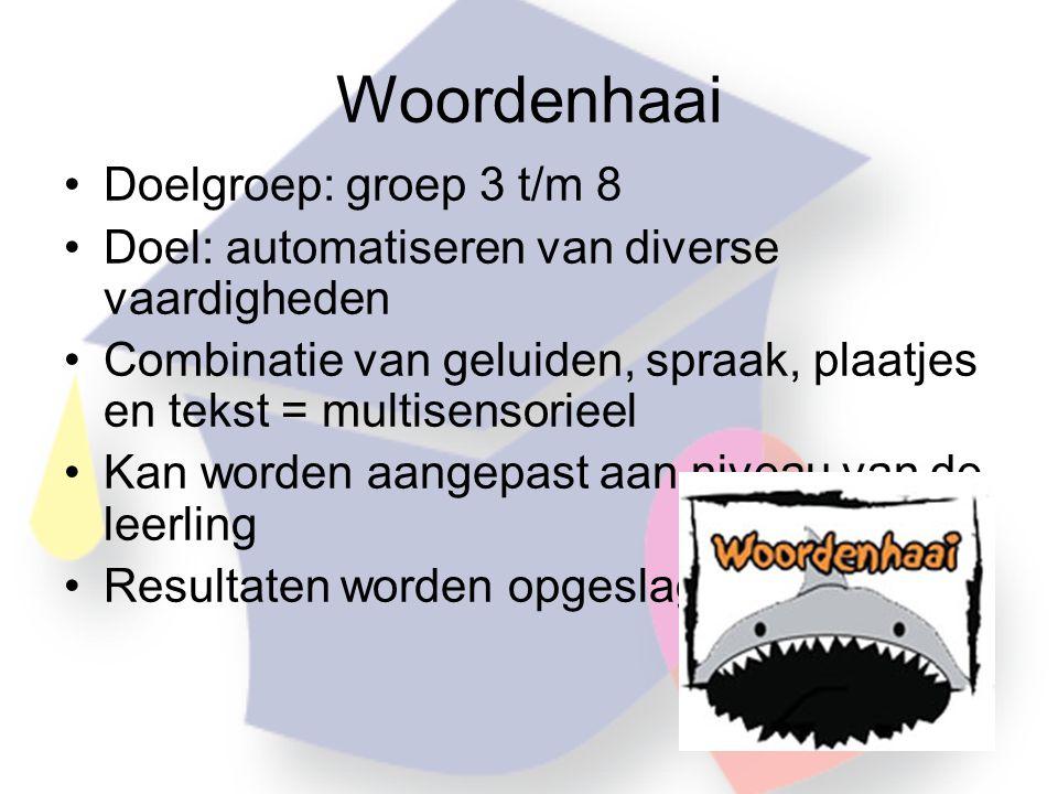 Woordenhaai Doelgroep: groep 3 t/m 8