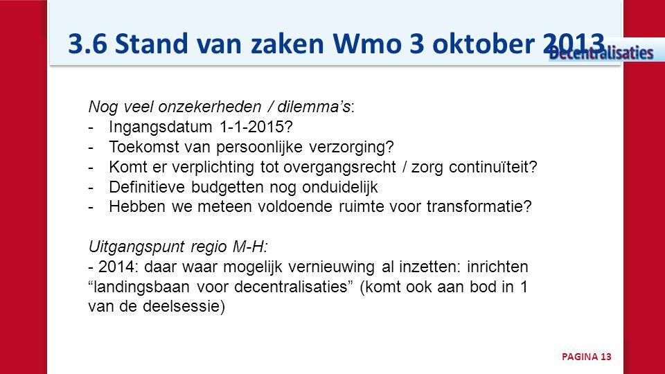 3.6 Stand van zaken Wmo 3 oktober 2013