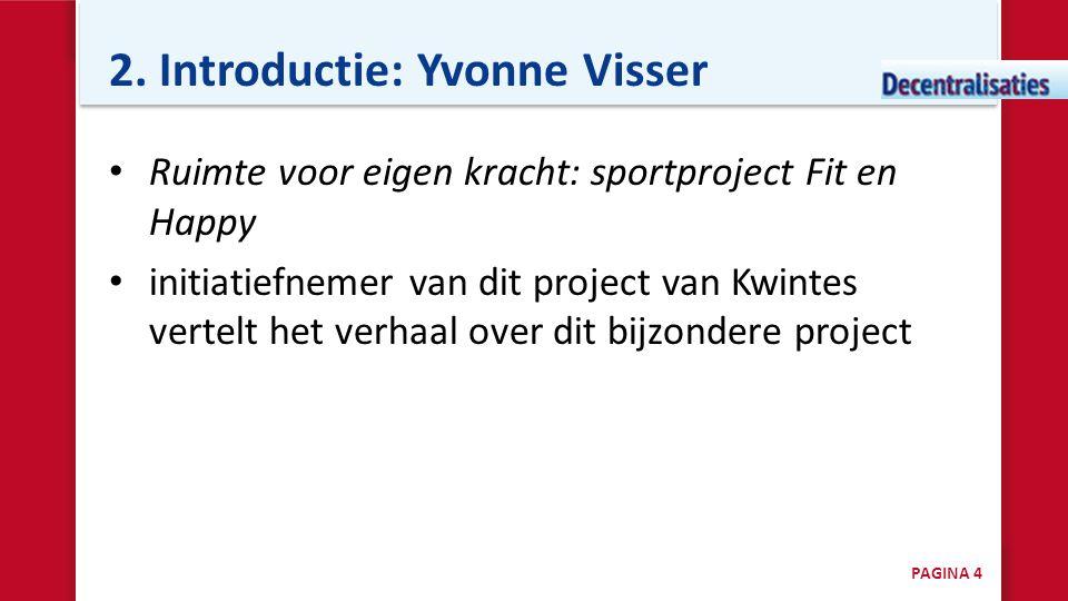 2. Introductie: Yvonne Visser