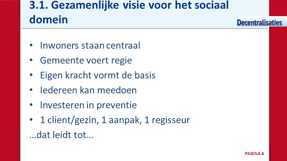 3.1. Gezamenlijke visie voor het sociaal domein