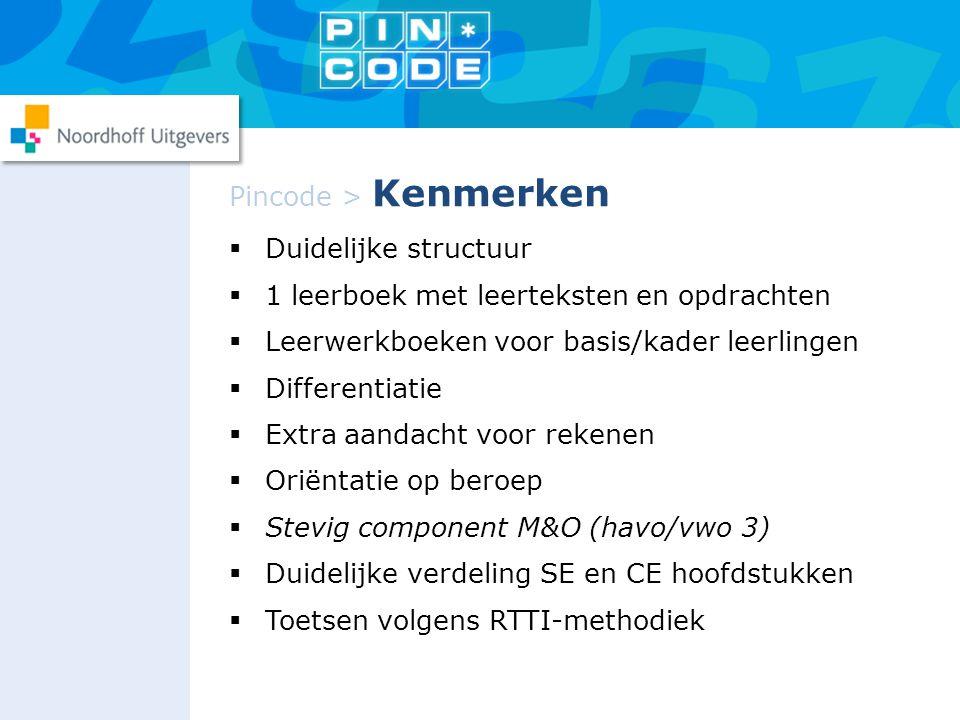 Pincode > Kenmerken