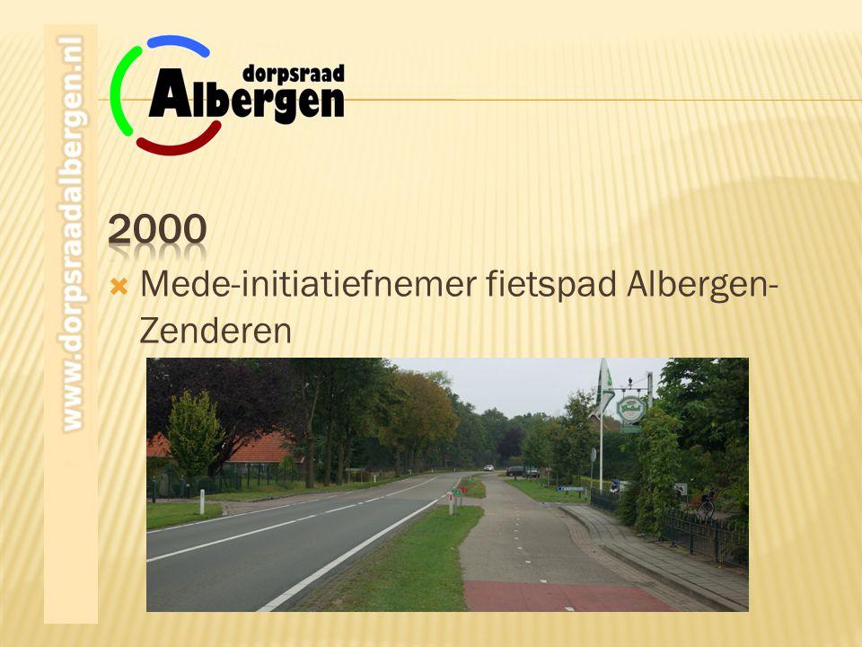2000 Mede-initiatiefnemer fietspad Albergen-Zenderen