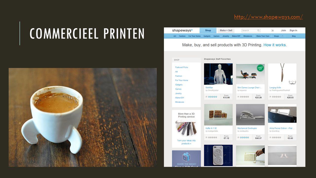 http://www.shapeways.com/ Commercieel printen