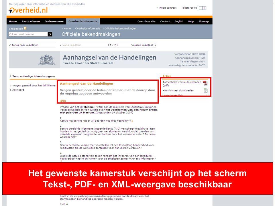 Het gewenste kamerstuk verschijnt op het scherm Tekst-, PDF- en XML-weergave beschikbaar