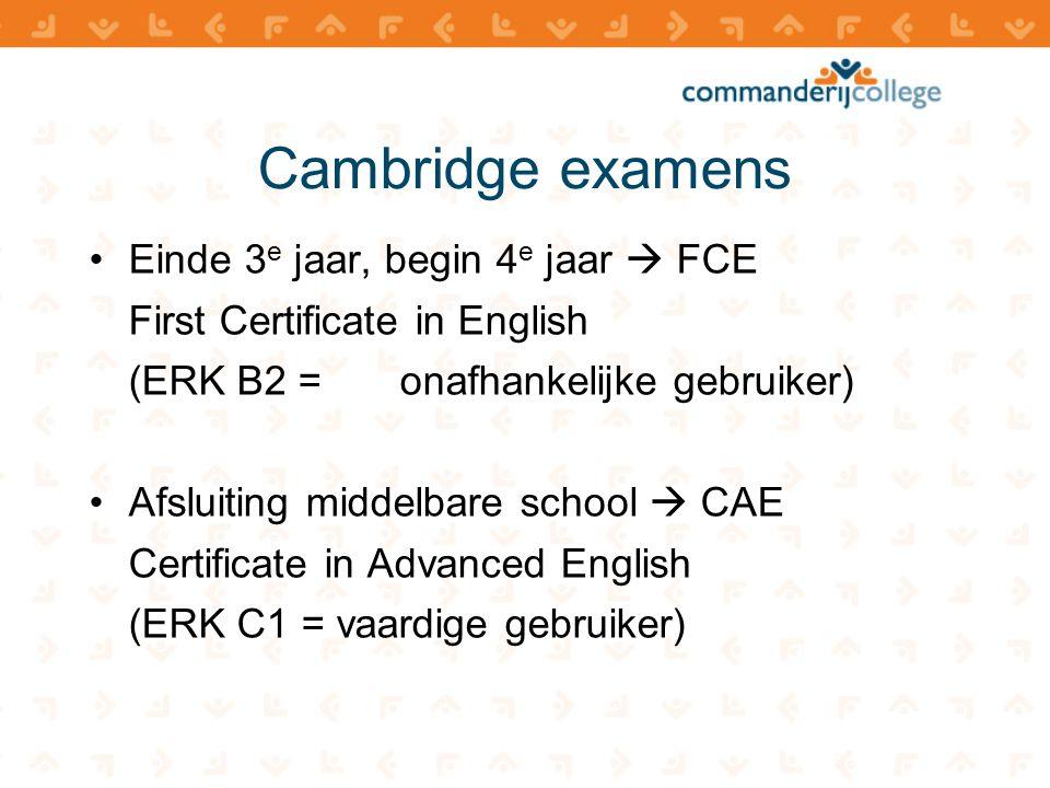 Cambridge examens Einde 3e jaar, begin 4e jaar  FCE