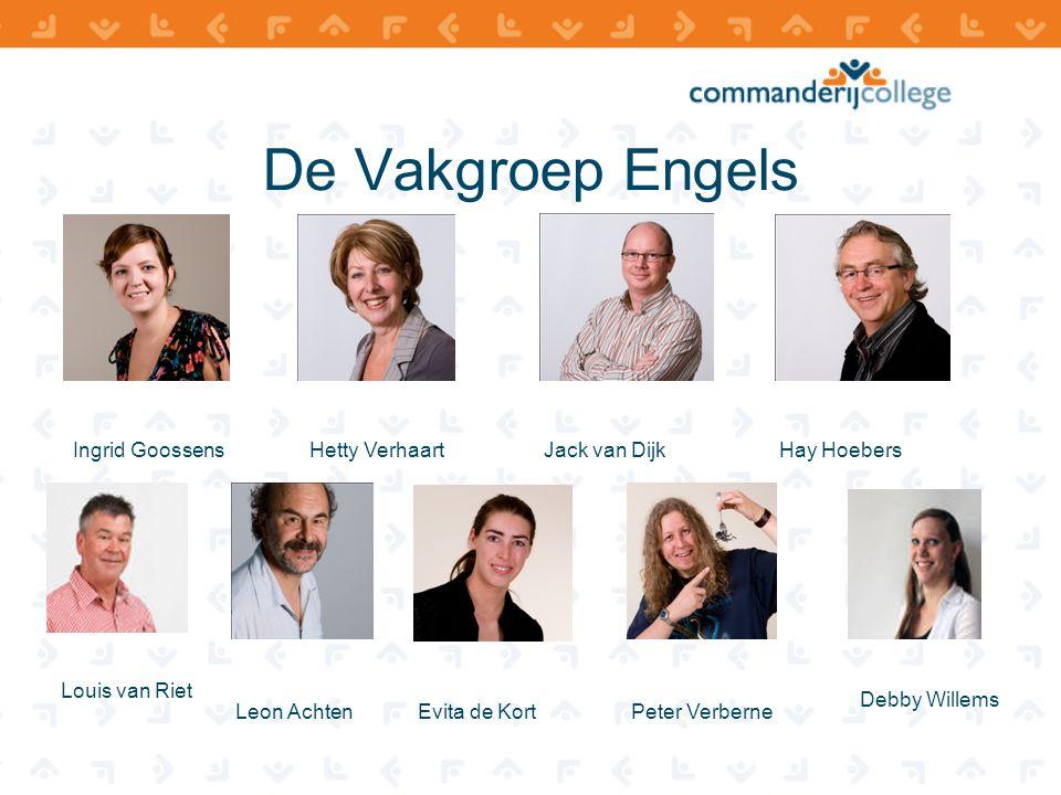 De Vakgroep Engels Ingrid Goossens Hetty Verhaart Jack van Dijk