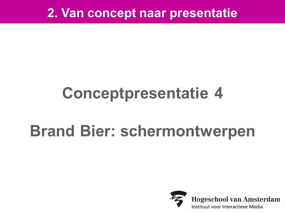 Conceptpresentatie 4 Brand Bier: schermontwerpen