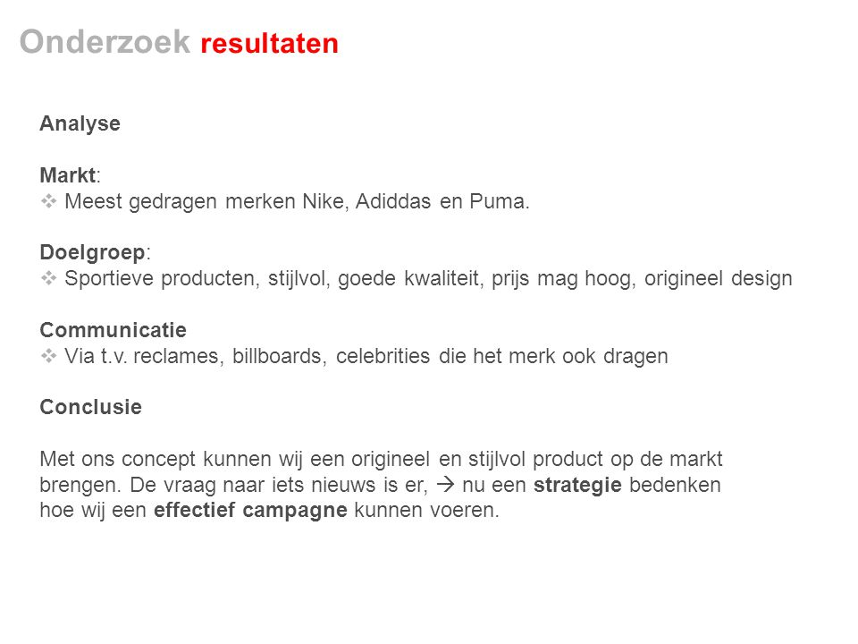 Onderzoek resultaten Analyse Markt: