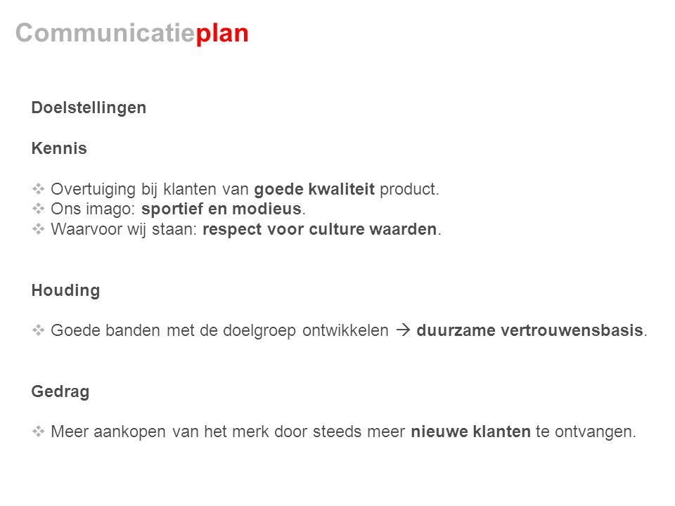 Communicatieplan Doelstellingen Kennis