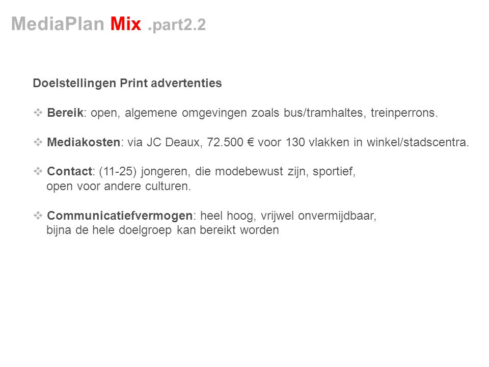 MediaPlan Mix .part2.2 Doelstellingen Print advertenties