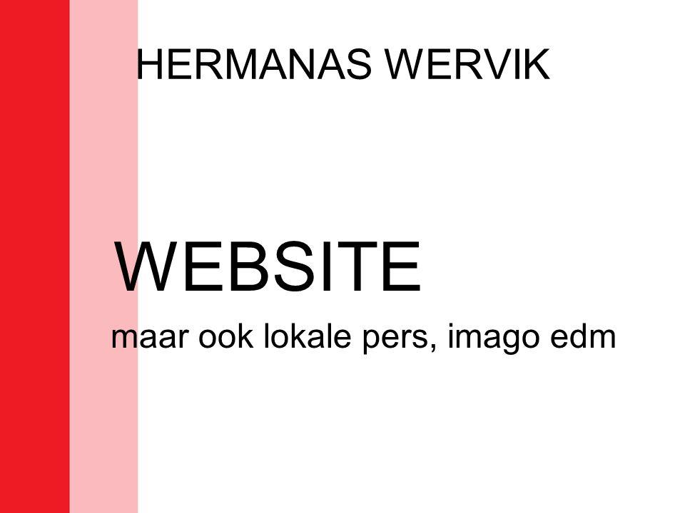 HERMANAS WERVIK WEBSITE maar ook lokale pers, imago edm