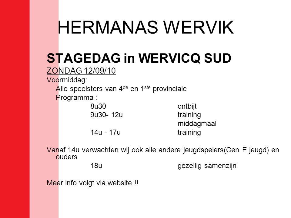 HERMANAS WERVIK STAGEDAG in WERVICQ SUD ZONDAG 12/09/10 Voormiddag: