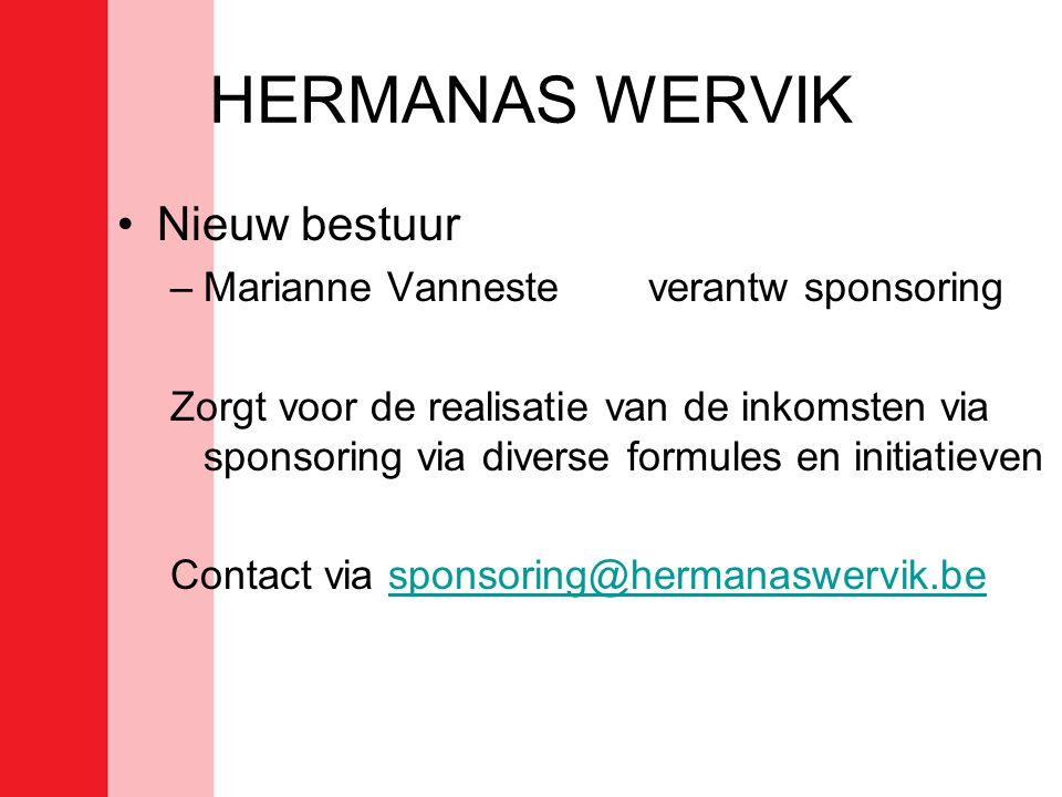 HERMANAS WERVIK Nieuw bestuur Marianne Vanneste verantw sponsoring
