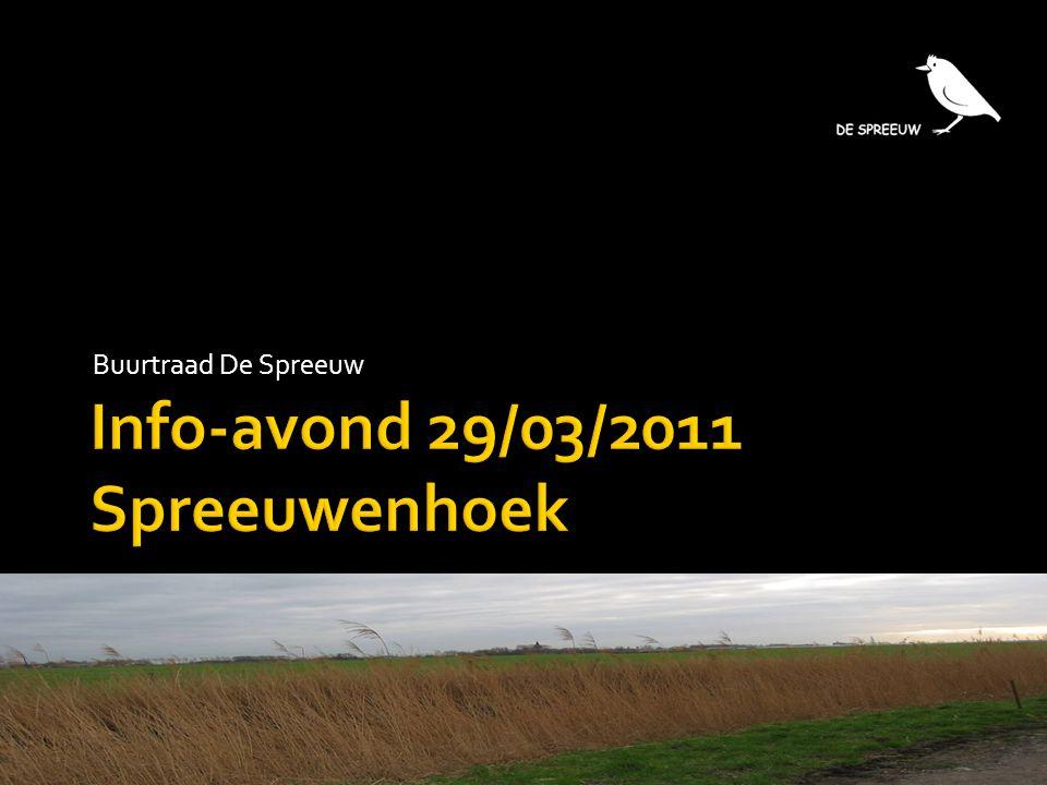 Info-avond 29/03/2011 Spreeuwenhoek