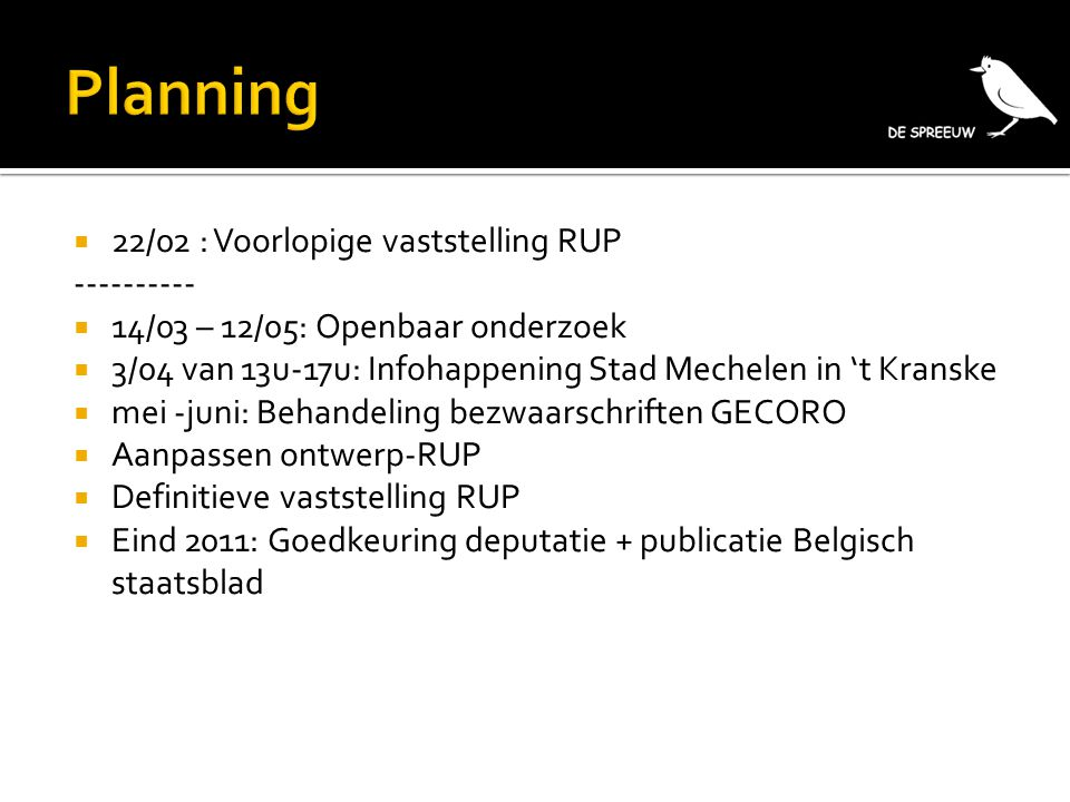 Planning 22/02 : Voorlopige vaststelling RUP ----------