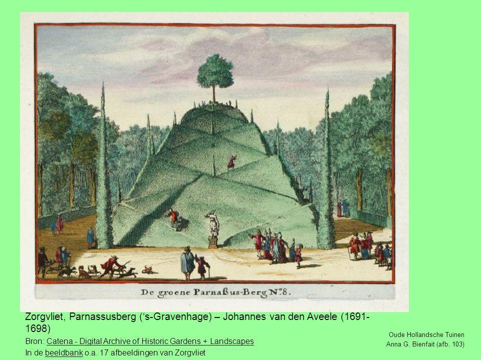 Zorgvliet, Parnassusberg ('s-Gravenhage) – Johannes van den Aveele (1691-1698)