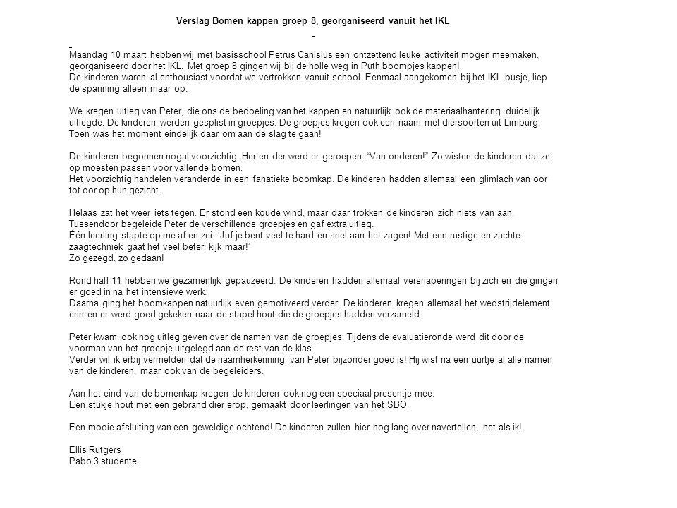 Verslag Bomen kappen groep 8, georganiseerd vanuit het IKL